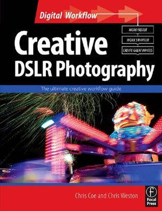 Creative-DSLR-Photography-The-ultimate-creative-workflow-guide-Digital-Workflow-