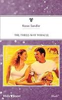 Mills & Boon : The Three-Way Miracle
