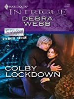 Colby Lockdown (Harlequin Intrigue, #1188)