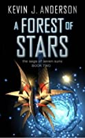 A Forest of Stars (The Saga of Seven Suns, #2)