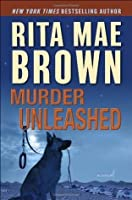 Murder Unleashed: A Novel