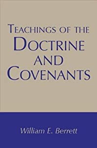 Teachings of the Doctrine and Covenants