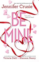 Be Mine/Sizzle/Too Fast To Fall/Alone With You