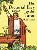 The Pictorial Key to the Tarot (Dover Occult)