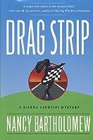 Drag Strip (Sierra Lavotini Mysteries)