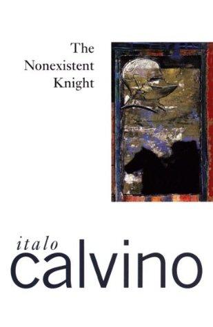 The Nonexistent Knight by Italo Calvino