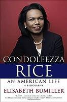 Condoleezza Rice: An American Life: A Biography