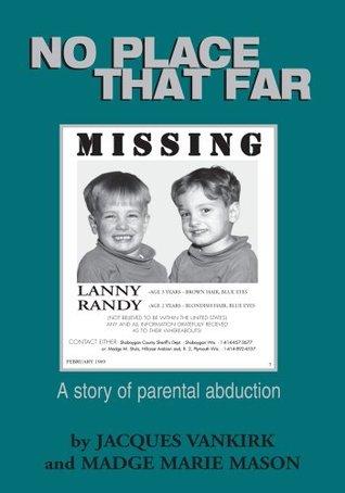 No Place That Far: A Story of Parental Abduction