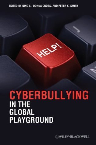 Cyberbullying in the Global Playground Research from International Perspectives