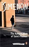 The Hanged Man of Saint-Pholien (Inspector Maigret)