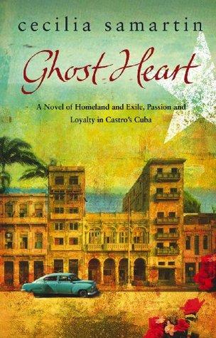 Ghost Heart by Cecilia Samartin