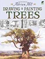 Drawing and Painting Trees (Dover Art Instruction)