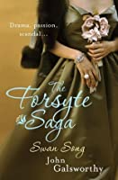 Swan Song (The Forsyte Chronicles, #6)
