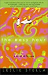The Easy Hour: A Novel of Leisure