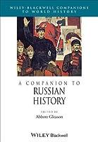A Companion to Russian History (Companions to World History)