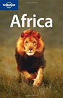 Africa (Lonely Planet Regional Guide)