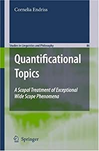 Quantificational Topics: A Scopal Treatment of Exceptional Wide Scope Phenomena