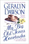 My Big Old Texas Heartache (Cedar Dell, #1)