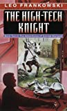 The High-Tech Knight (Conrad Stargard, #2)