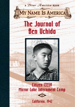 The Journal of Ben Uchida: Citizen 13559 Mirror Lake Internment Camp, California, 1942