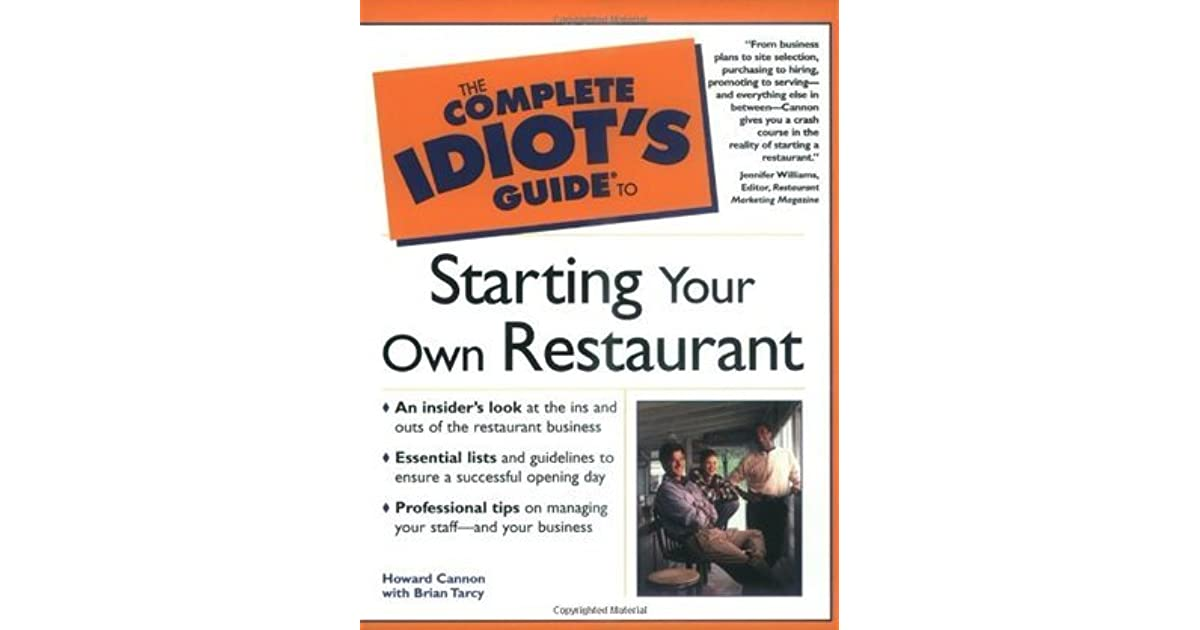 The Complete Idiot S Guide To Starting Your Own Restaurant
