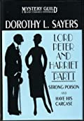 Lord Peter and Harriet Part I Strong Poison / Have His Carcase
