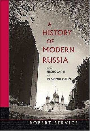 A History of Modern Russia: From Nicholas II to Vladimir Putin