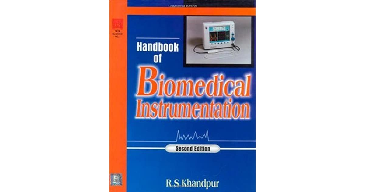HB OF BIOMEDICAL INSTRUMENTATION: by R S  Khandpur