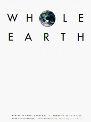 The Millennium Whole Earth Catalog: Access to Tools and Ideas for the Twenty-First Century