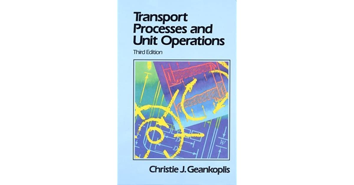 transport processes and unit operations by christie j geankoplis