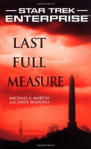 Last Full Measure (Star Trek: Enterprise #10)