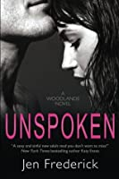 Unspoken (with Bonus Content) (Woodlands, #2)