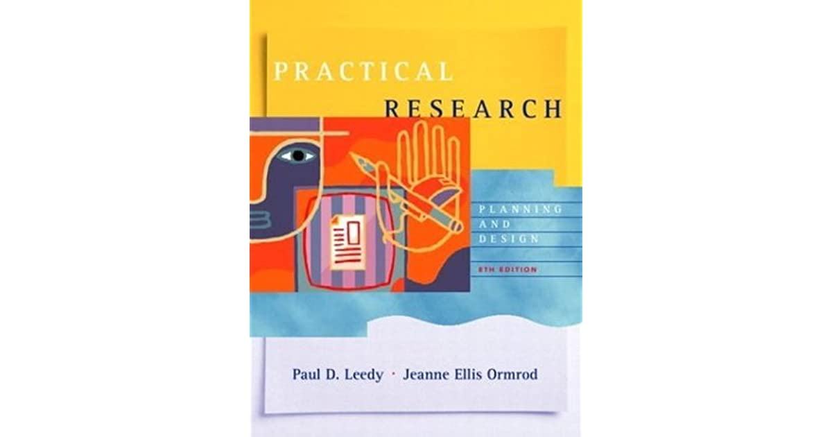 Practical Research Planning And Design By Paul D Leedy