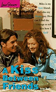 A Kiss Between Friends (Love Stories For Young Adults, #22)