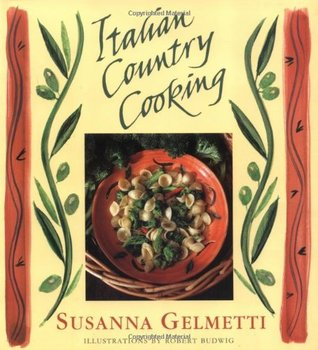Italian Country Cooking: Recipes from Umbria & Apulia by