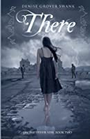 There (On the Otherside, #2)