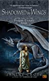 Shadowed By Wings (Dragon Temple Saga, #2)