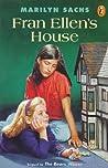 Fran Ellen's House