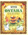 Ostara: Customs, Spells & Rituals for the Rites of Spring