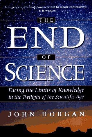 John Horgan The End Of Science