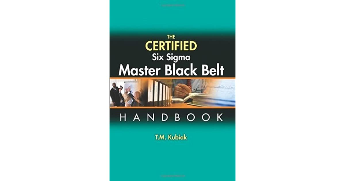 The Certified Six Sigma Master Black Belt Handbook By Tm Kubiak