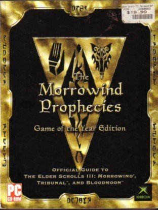 The Morrowind Prophecies: Game of the Year Edition Official Strategy Guide