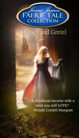 Hansel and Gretel (Faerie Tale Collection, #5)