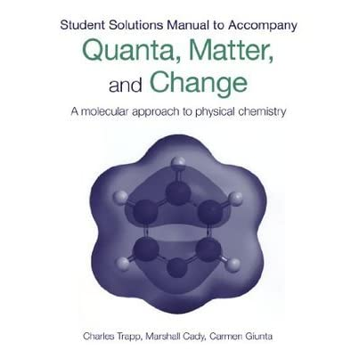 Student S Solutions Manual To Accompany Quanta Matter