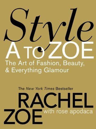 Style-A-to-Zoe-The-Art-of-Fashion-Beauty-Everything-Glamour