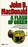 A Flash of Green (Fawcett Gold Medal)
