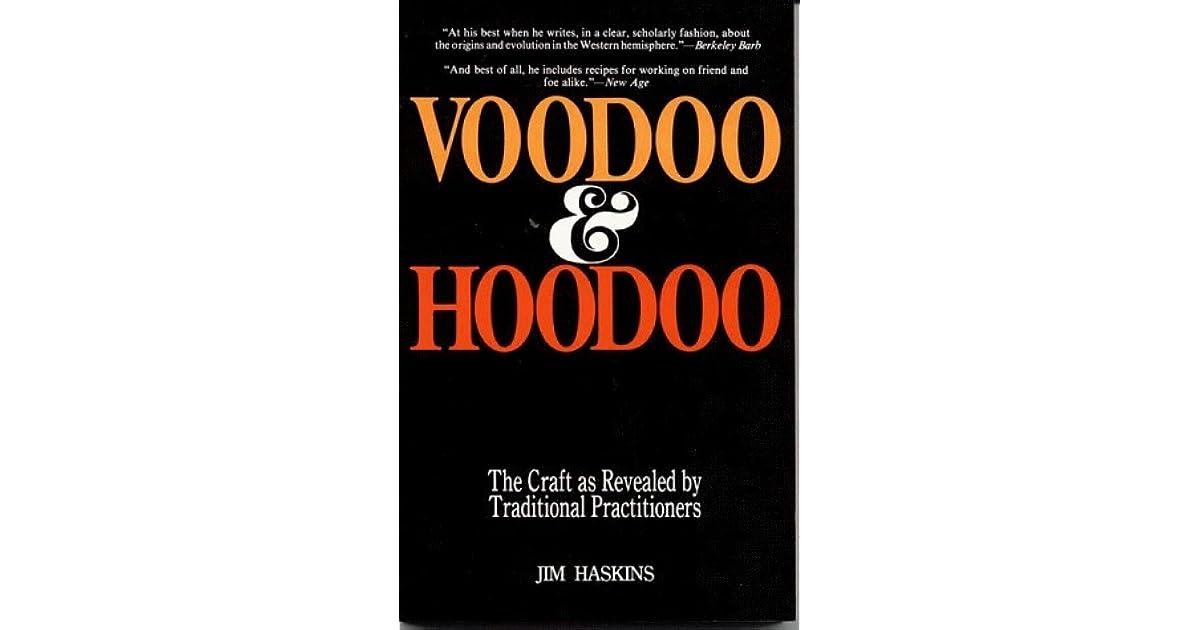 Voodoo and Hoodoo by James Haskins