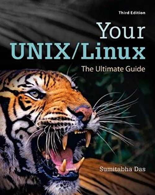 your unix linux the ultimate guide by sumitabha das rh goodreads com your unix/linux the ultimate guide amitabha das pdf your unix/linux the ultimate guide 3rd edition solutions