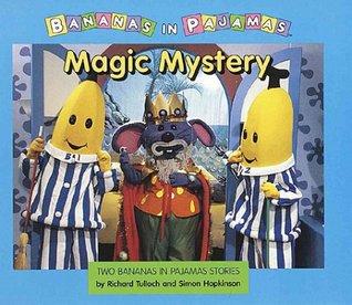 Magic Mystery: A Bananas in Pajamas Storybook