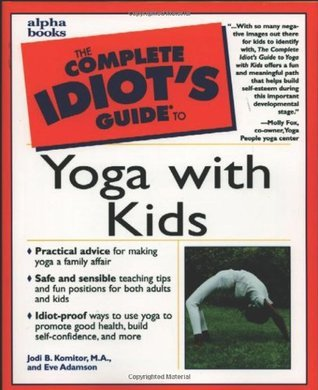 Book cover Complete Idiot's Guide to yoga with kids